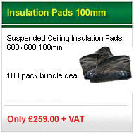 100no. 600x600x100mm suspended ceiling insulation pads only £199.95 +VAT