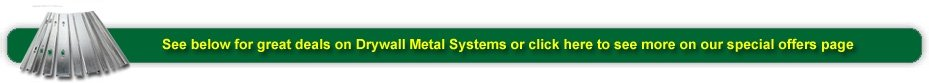 great deals on drywall metal systems